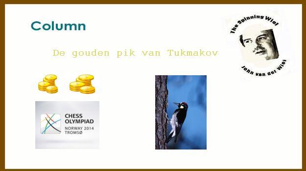 De gouden pik van Tukmakov