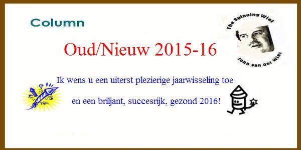 The Spinning Wiel, Oud/Nieuw 2015-16