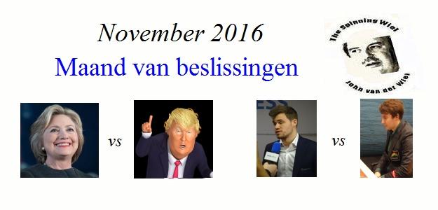Spinning Wiel november 2016: Maand van beslissingen