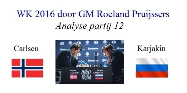 WK 2016: Partij 12: Analyse door Roeland Pruijssers
