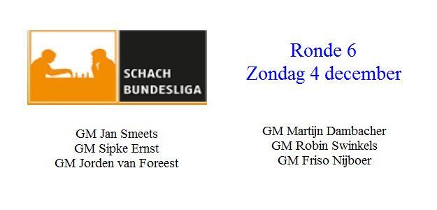 Schachbundesliga 2016 – 2017: Ronde 6: De Nederlanders