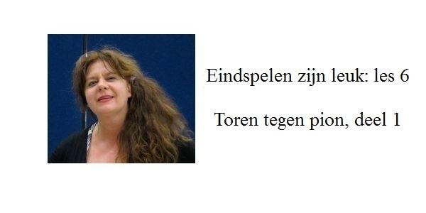 Erika Sziva: Eindspelen zijn leuk: Toren tegen pion, deel 1