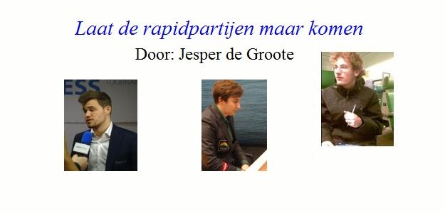 """""""Laat de rapidpartijen maar komen"""" door Jesper de Groote"""