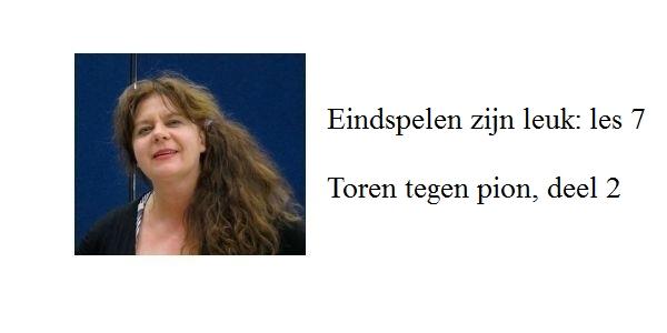 Erika Sziva: Eindspelen zijn leuk: Toren tegen pion, deel 2