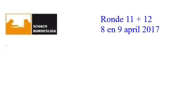 Schachbundesliga 2016 – 2017: Ronde 12: De Nederlanders
